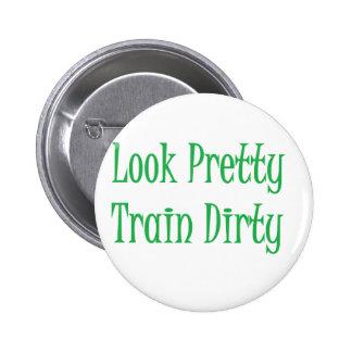 Train Dirty- green 2 Inch Round Button