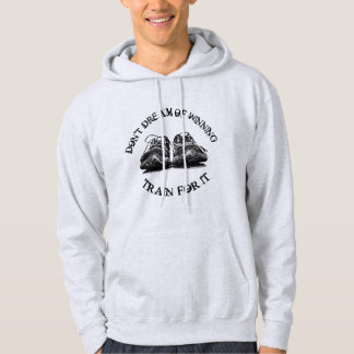 """Train for it"" hoodie"