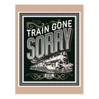Train gone sorry. a postcard