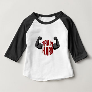 Train hard baby T-Shirt