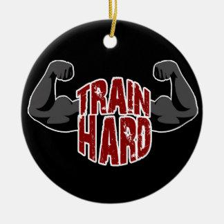 Train hard ceramic ornament