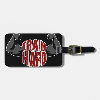 Train hard luggage tag