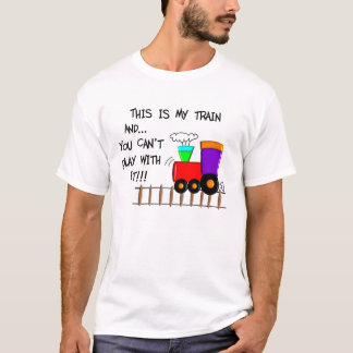 "Train Lovers T-Shirts ""This is My Train"""