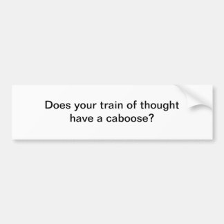 Train of thought bumper sticker