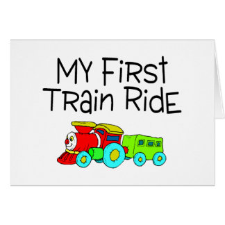 Train Ride My First Train Ride Greeting Card