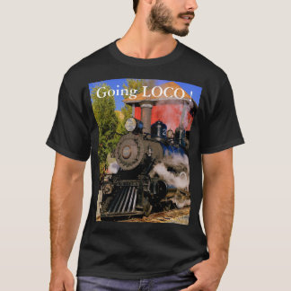 "Train Shirt ""Going Loco!"""