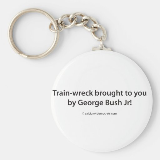 Train-wreck brought to you by George Bush Jr! Keychain