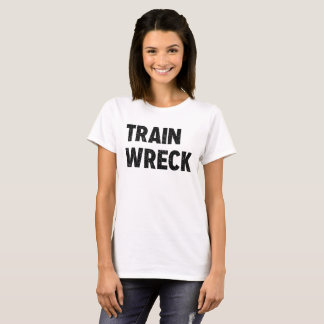 Train Wreck Tee for Women