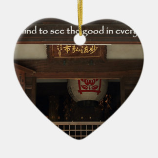 Train your mind to see the good in every situation ceramic ornament