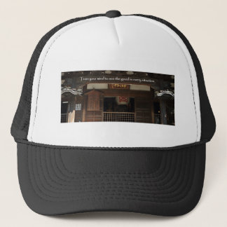 Train your mind to see the good in every situation trucker hat