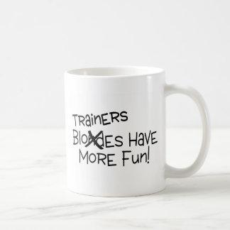 Trainers Have More Fun Coffee Mug