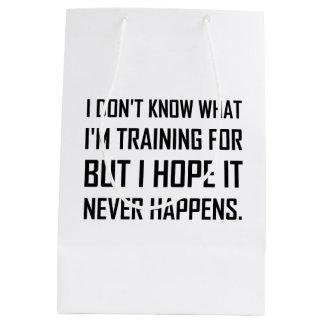 Training For Hope It Never Happens Medium Gift Bag