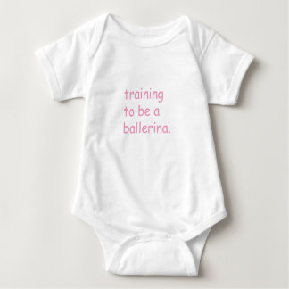 training to be a ballerina - baby baby bodysuit