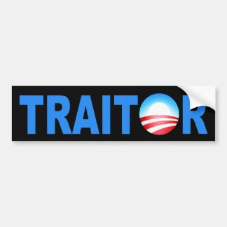 TRAITOR Obama Bumper Sticker