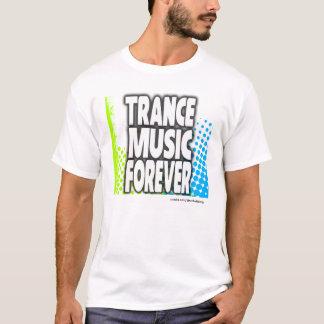 Trance Music Forever T-Shirt