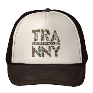 TRANNY Lives Matter - Auto Transmission Care, Camo Trucker Hat