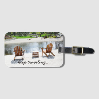 Tranquil Beach Chairs Photo Keep Traveling Bag Tag