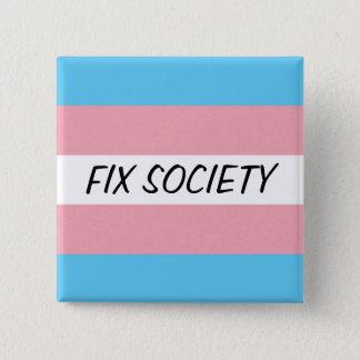 Trans Button: Fix Society 2 Inch Square Button