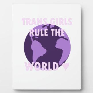 Trans Girls Rule The World (v1) Plaque