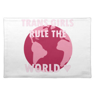 Trans Girls Rule The World (v2) Placemat