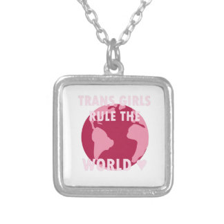 Trans Girls Rule The World (v2) Silver Plated Necklace