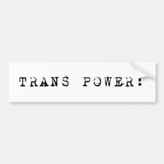 Trans Power! Bumper Sticker