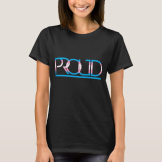 "Trans Pride Flag Typography ""Proud"" T-Shirt"