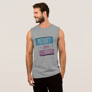Trans Resist and Persist - -  Sleeveless Shirt