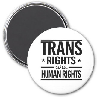 Trans Rights are Human Rights -- -  Magnet
