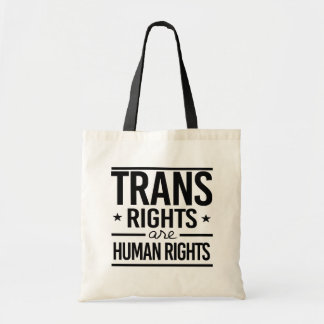 Trans Rights are Human Rights -- -  Tote Bag