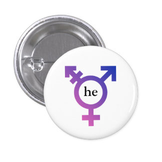 Trans symbol with preferred pronoun HE 1 Inch Round Button