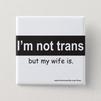 Trans Wife Square 2 Inch Square Button