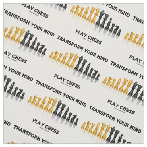 Transform Your Mind Play Chess Advice Chess Set Fabric
