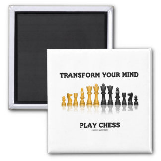 Transform Your Mind Play Chess Advice Chess Set Square Magnet