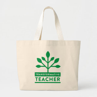 Transformative Teacher Jumbo Tote
