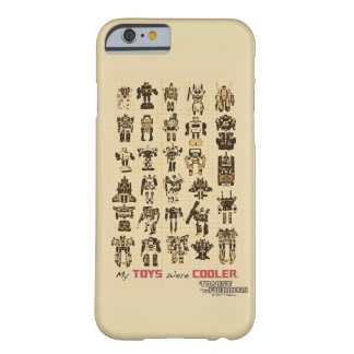 Transformers | My Toys Were Cooler Barely There iPhone 6 Case