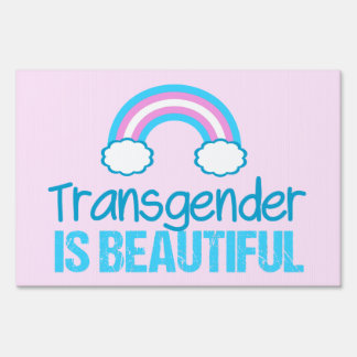 Transgender is Beautiful Sign