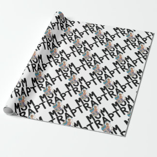 Trap Mom Wrapping Paper
