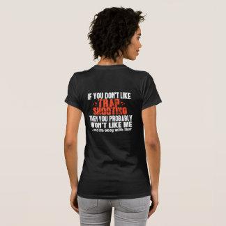Trap Shooting Saying T-Shirt