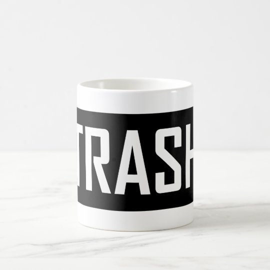 TRASH Hipster Cool Kid Trashy Earth Love Eco Love Coffee Mug