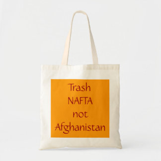 trash NAFTA Budget Tote Bag
