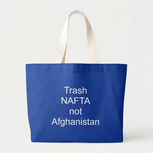 Trash NAFTA not Afghanistan Tote Bags