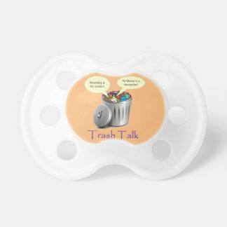 Trash Talk Baby Pacifier