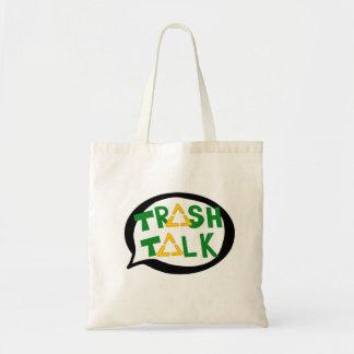 Trash Talk Tote Bag