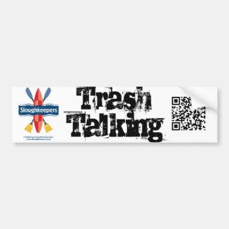 Trash Talking Bumper Sticker with QR Code