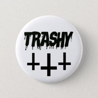 Trashy Button