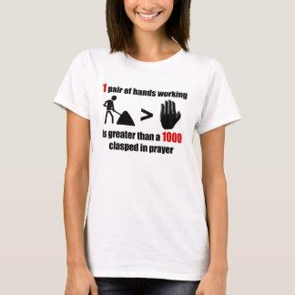 Travail > prière - femmes t-shirt
