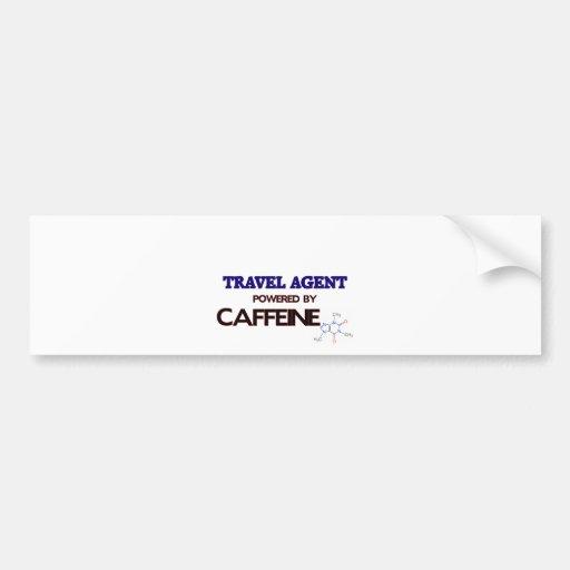 Travel Agent Powered by caffeine Bumper Sticker