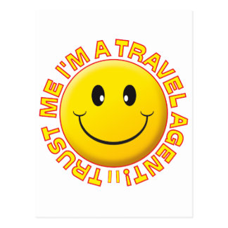 Travel Agent Trust Me Smiley Post Card