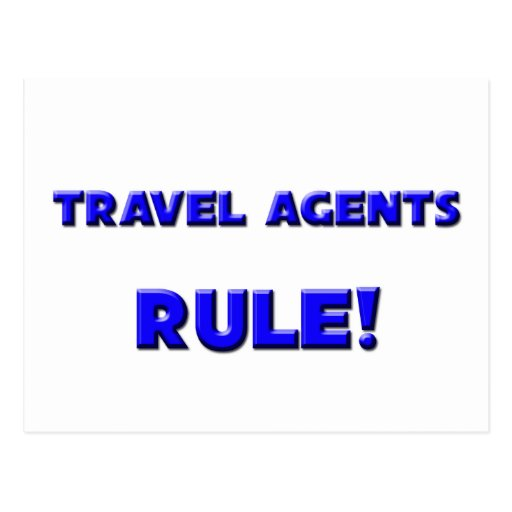 Travel Agents Rule! Post Card